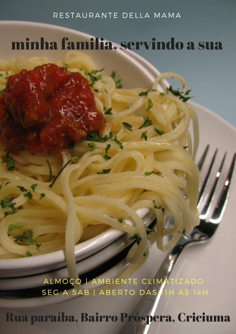 Restaurante Della Mama com boa comida e Ambiente Climatizado